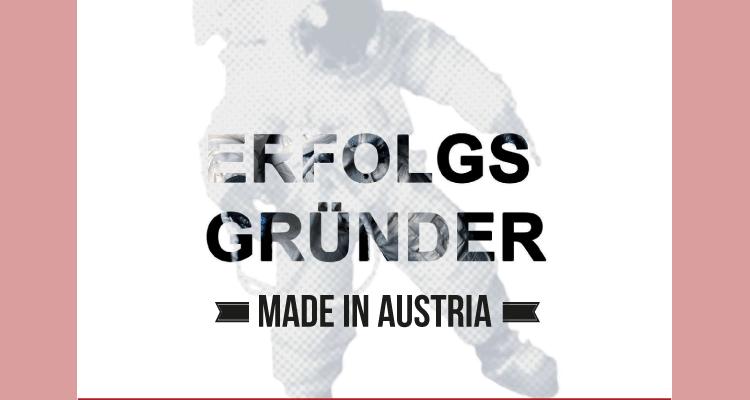 New Release: Erfolgsgründer – Made in Austria
